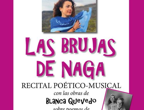 """El recital poético-musical  """"Las Brujas de Naga"""" el sábado en El Paso."""